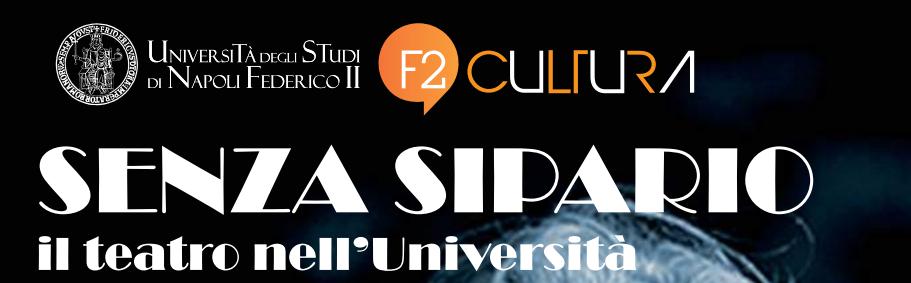 """""""Senza sipario. Il teatro nell'Università"""" è il nuovo appuntamento di F2 Cultura dedicato alla promozione di un sapere diffuso, che solleciti l'interesse di cittadini, curiosi di conoscere e capire. La [...]"""