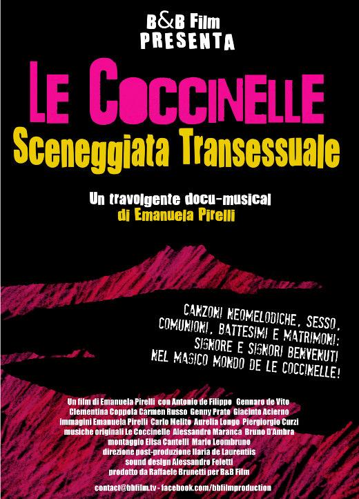 """""""Le coccinelle. Sceneggiata transessuale"""" è tra i film più interessanti di questa edizione del Napoli Film Festival. Diretto da Emanuela Pirelli, unica donna in concorso,è un documentario con storie drammatiche [...]"""